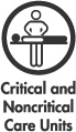 Critcal and Noncritical Care Units